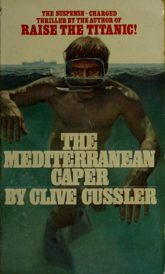 Cover of: The Mediterranean Caper | Clive Cussler